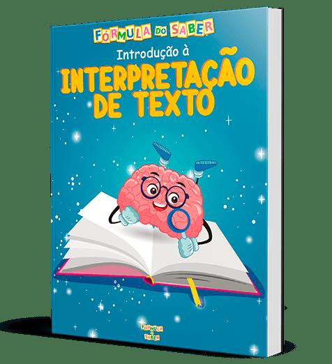 Atividades Alfabetização - Introdução à Interpretação de Texto