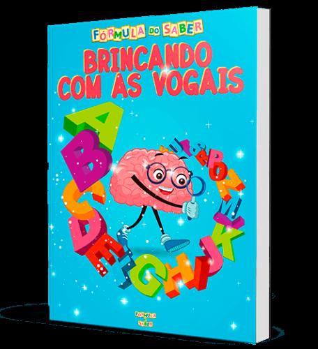 Atividades Alfabetização - Brincando com as Vogais
